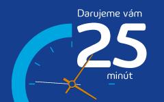 Darujeme vám 25 minút